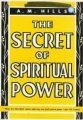 Hills-The Secret Of Spiritual Power